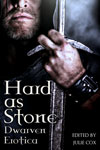 Hard As Stone: Dwarven Erotica