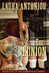 The Reunion (Book Five of the Marketplace Series)