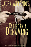 California Dreaming: A Marketplace Short Story