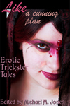 Like A Cunning Plan: Erotic Trickster Tales